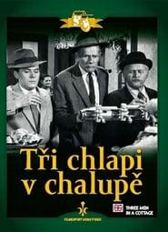 Affiche de Film Tři chlapi v chalupě