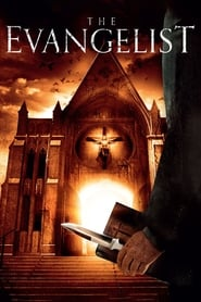 The Evangelist Watch and Download Free Movie in HD Streaming