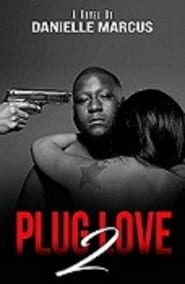 PLUG LOVE 2 streaming vf poster