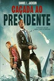 Caçada ao Presidente Legendado Online