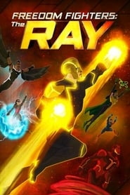Freedom Fighters: The Ray (2017) Watch Online Free
