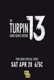The Turpin 13: Family Secrets Exposed