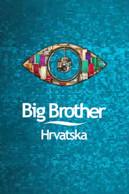 Big Brother (Croatia) streaming vf poster