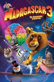 Madagascar 3 - Op Avontuur In Europa