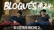 Bloqués saison 1 episode 24