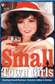 Small Town Girls (1979)