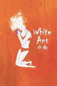 White Ant / Bai yi (2016) Watch Online Free