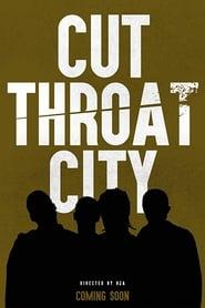 Cut Throat City Solarmovie