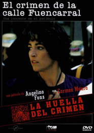 La huella del crimen: El crimen de la calle Fuencarral