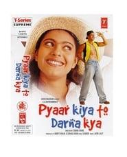 Pyaar Kiya To Darna Kya en Streaming Gratuit Complet Francais