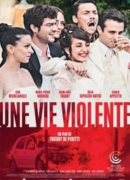 Film Une vie violente 2017 en Streaming VF
