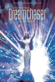 Sarah Brightman: Dreamchaser In Concert
