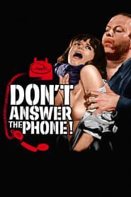 No respondas al teléfono