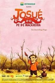 Josué e o Pé de Macaxeira