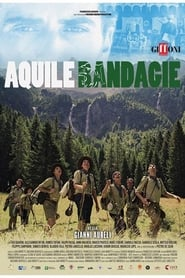 Aquile Randagie (2019)