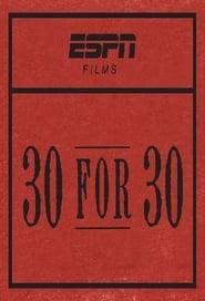 Watch 30 for 30 season 3 episode 82 S03E82 free