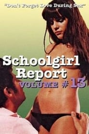 Schoolgirl Report Part 13: Don't Forget Love During Sex