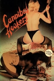 film Cannibal Hookers streaming