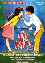 Watch La niña de la mochila azul 2 Full Movies - HD
