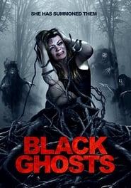 Black Ghosts (2015) Full Movie