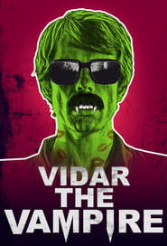 Watch Vidar the Vampire (2017)