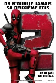 Deadpool 2 Streaming complet VF