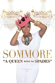 Sommore: A Queen With No Spades 2018
