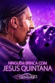 Ninguém Brinca com Jesus Quintana