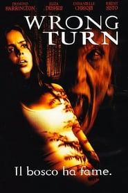 Wrong Turn - Il bosco ha fame