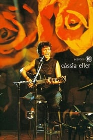 Cássia Eller: MTV Unplugged Watch and Download Movies Online HD