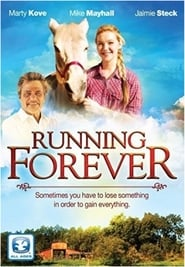 Running Forever Watch and Download Free Movie in HD Streaming