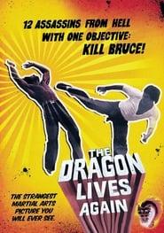 The Dragon Lives Again
