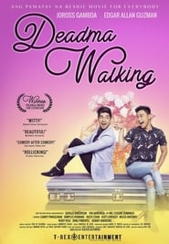 Deadma Walking (2017)