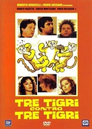 Three Tigers Against Three Tigers se film streaming