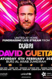 David Guetta | United at Home – Fundraising Live from Dubai (2021)