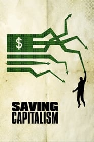 فيلم Saving Capitalism 2017 مترجم