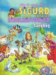 Sigurd fortæller Bibelhistorier Disk 1