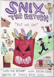 Snix: The Return