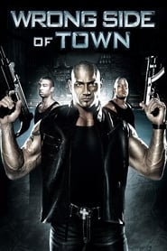 Wrong Side of Town 2010 (Hindi Dubbed)