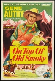 Affiche de Film On Top of Old Smoky