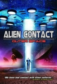 Watch Alien Contact Outer Space (2017) Online FULL HD