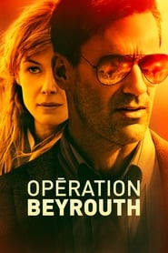 film Opération Beyrouth streaming