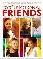 Dysfunctional Friends free movie