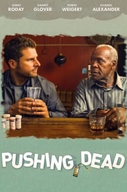 Watch Pushing Dead (2016)