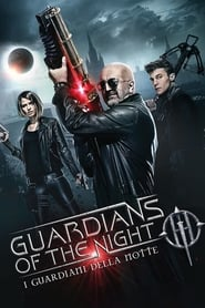 Guardians of the Night – I guardiani della notte [HD](2016)