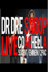 Dr. Dre & Snoop Dogg: Live At Coachella