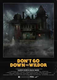 Don't Go Down to Wildor Solar Movie