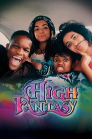 High Fantasy (2017) Watch Online Free