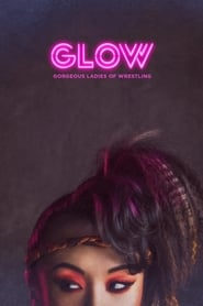 Glow en Streaming gratuit sans limite | YouWatch S�ries en streaming