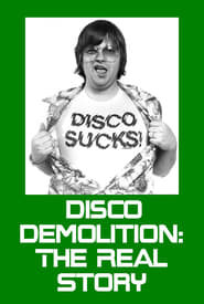 Disco Demolition: The Real Story (2004)